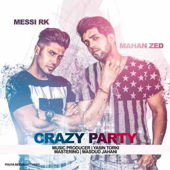 آهنگ Crazy Party