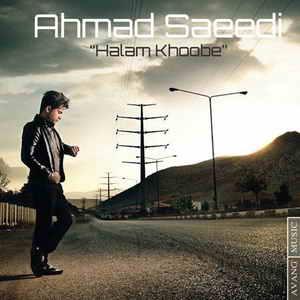 احمد سعیدی به نام حالم خوبه