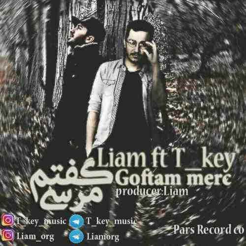 دانلود آهنگ جدید لیام و تی کی به نام گفتم مرسی عکس جدید لیام و تی کی عکس ها و موزیک های جدید لیام و تی کی