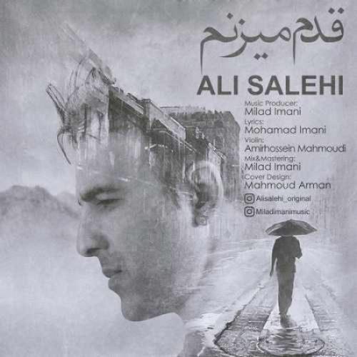 دانلود آهنگ جدید علی صالحی به نام قدم میزنم عکس جدید علی صالحی عکس ها و موزیک های جدید علی صالحی