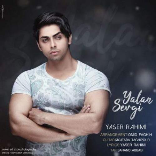 دانلود آهنگ جدید یاسر رحیمی به نام یالان سوگی عکس جدید یاسر رحیمی عکس ها و موزیک های جدید یاسر رحیمی