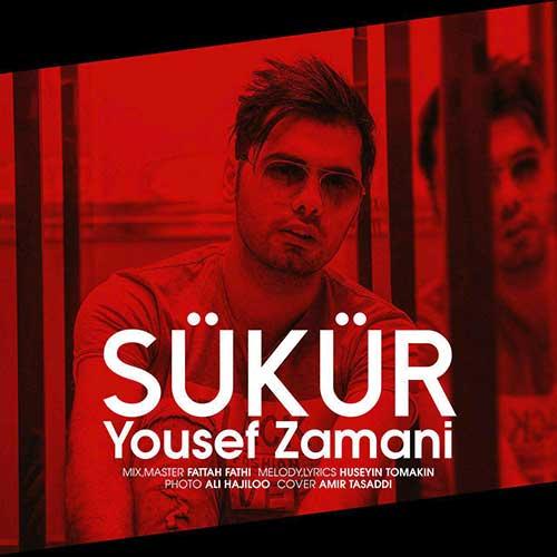 دانلود آهنگ جدید یوسف زمانی به نام Sukur عکس جدید یوسف زمانی عکس ها و موزیک های جدید یوسف زمانی