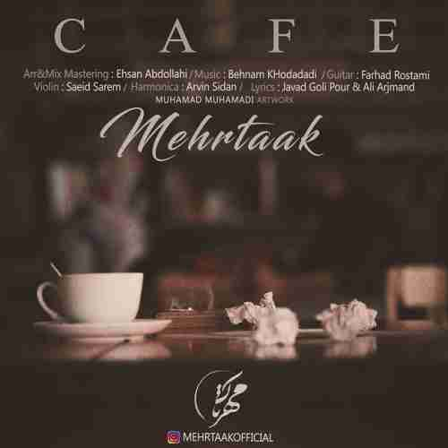 دانلود آهنگ جدید مهرتاک به نام کافه عکس جدید مهرتاک عکس ها و موزیک های جدید مهرتاک