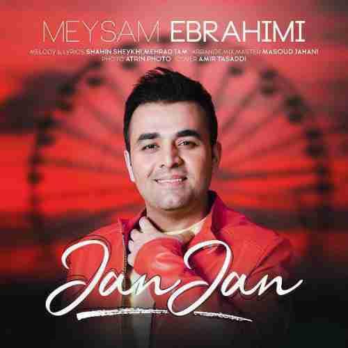 دانلود آهنگ جدید میثم ابراهیمی به نام جان جان عکس جدید میثم ابراهیمی عکس ها و موزیک های جدید میثم ابراهیمی