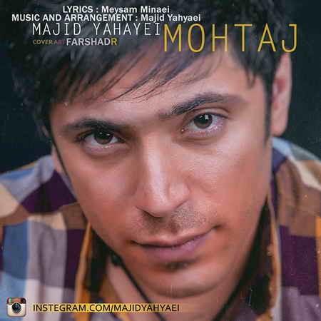 Majid Yahyaei - Mohtaj