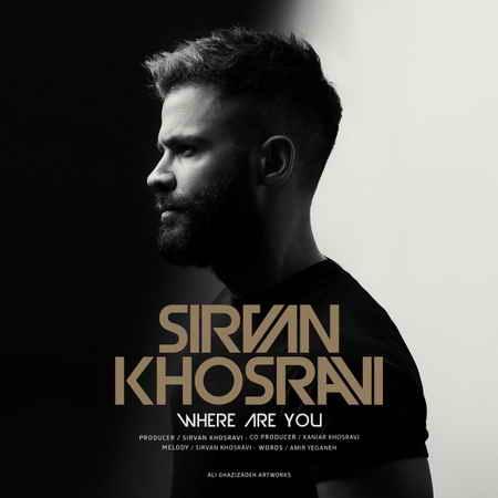Sirvan Khosravi - Kojai To