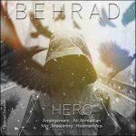 دانلود آهنگ جدید بهراد به نام قهرمان
