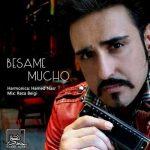 دانلود آهنگ جدید حامد نصر به نام Besame Mucho