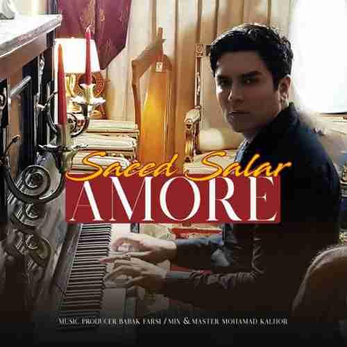 دانلود آهنگ جدید سعید سالار به نام Amore عکس جدید سعید سالار عکس ها و موزیک های جدید سعید سالار
