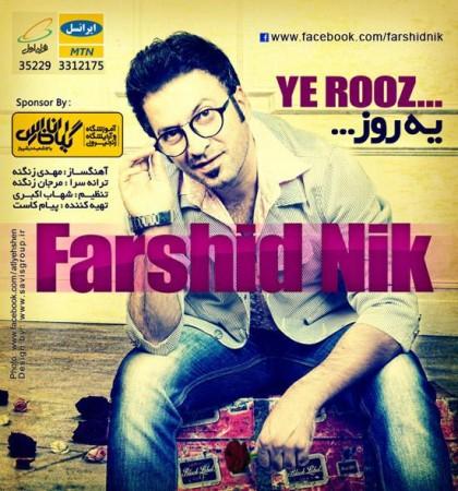 Farshid Nik - Ye Rooz