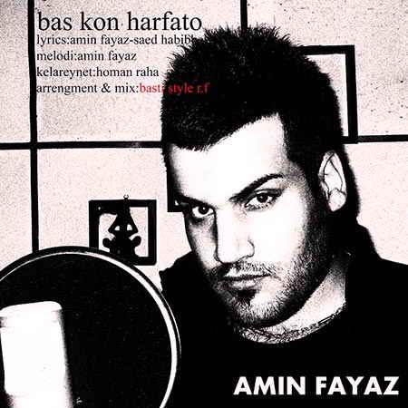 Amin Fayyaz - Bas Kon Harfato